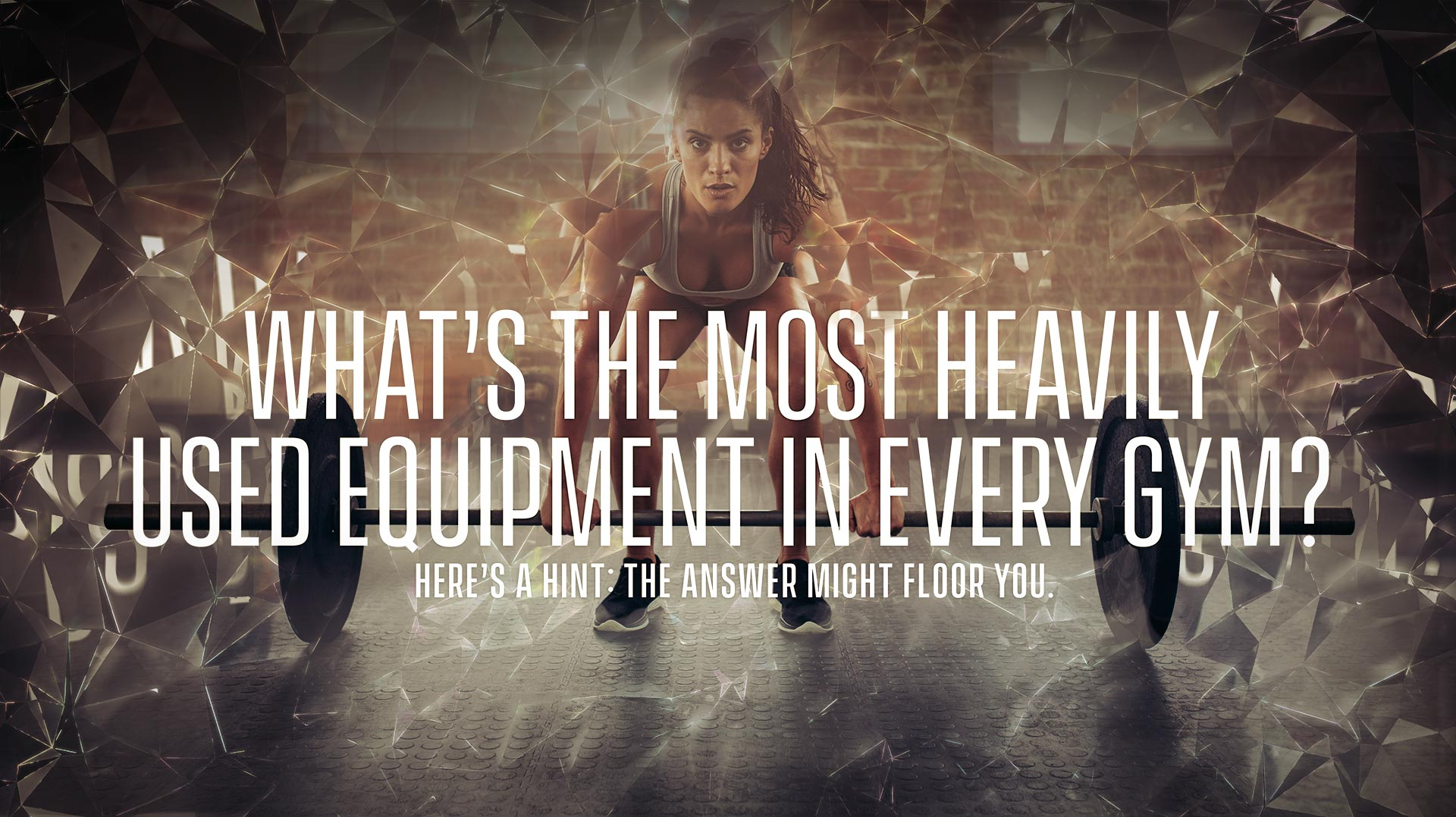 What's the most heavily used equipment in every gym? Here's a hint: the answer might floor you.